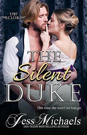 1797 Club 4 - The Silent Duke - Jess Michaels