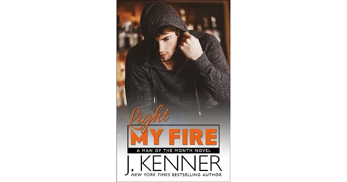 Light My Fire (Man of the Month ee48f822b3d2