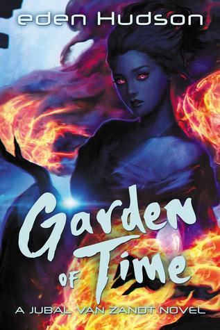 Garden of Time (Jubal Van Zandt #4)