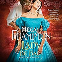 Lady Be Bad (Duke's Daughters, #1)