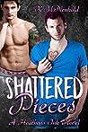 Shattered Pieces (Heathens Ink, #4)