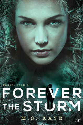 Forever the Storm (Taken series book 3)