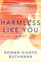 Harmless Like You