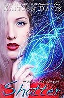 Shatter (Midnight Ice Book 4)