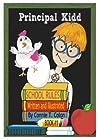 Principal Kidd: School Rules!