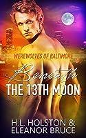 Beneath the 13th Moon