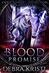 Blood Promise by Debra Kristi