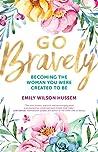 Go Bravely: Becom...
