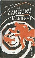 Das Känguru-Manifest. Der Känguru-Chroniken zweiter Teil (Die Känguru-Chroniken, #2)