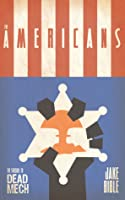 The Americans (Apex Trilogy, #2)