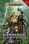 Hammerhal & Other Stories (Warhammer Age of Sigmar)
