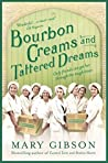 Bourbon Creams and Tattered Dreams (The Factory Girls #4)