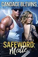 Safeword Matte (Safeword, #2)