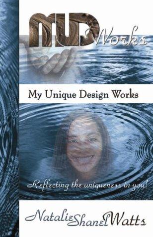 MUDWorks My Unique Design Works by Natalie Watts