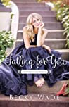 Falling for You (A Bradford Sisters Romance, #2) audiobook download free