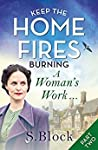 A Woman's Work... (Keep the Home Fires Burning #1b)