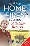 A Soldier Returns... (Keep the Home Fires Burning #1d)