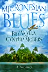 Micronesian Blues by Cynthia    Morris