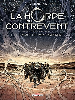 Le cosmos est mon campement by Eric Henninot