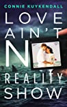 Love Ain't No Reality Show (Shadybrook #2)
