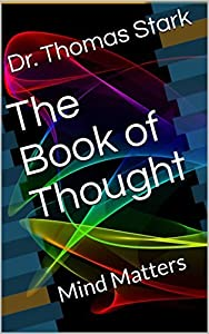 The Book of Thought: Mind Matters (The Truth Series 6)