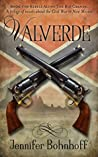 Valverde: Book 1 of Rebels Along The Rio Grande: A trilogy of novels about the Civil War in New Mexico