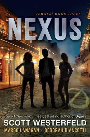 Nexus (Zeroes, #3)