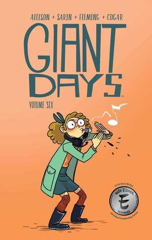 Giant Days, Vol. 6 by John Allison