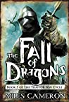 Book cover for The Fall of Dragons (The Traitor Son Cycle, #5)