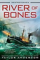 River of Bones (Destroyermen, #13)