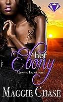 Her Ebony (The Jeweled Ladies, #3)