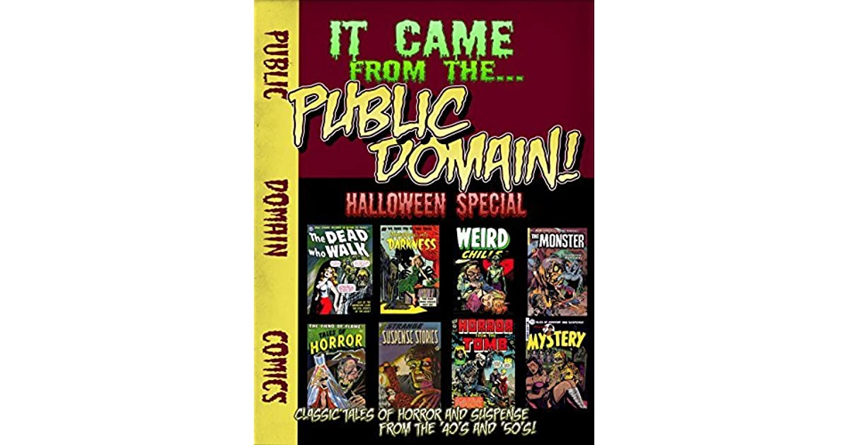 It Came From The Public Domain: Halloween Special: Classic