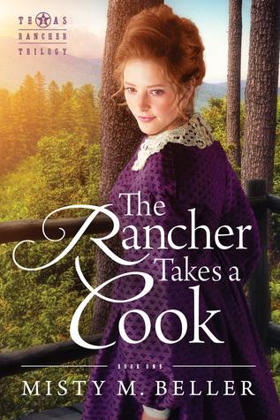 The Rancher Takes a Cook (Texas Rancher Trilogy #1)