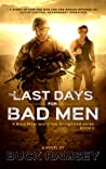 The Last Days for Bad Men (Brice Miller and Annie Youngblood #2)