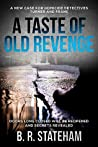 A Taste Of Old Revenge