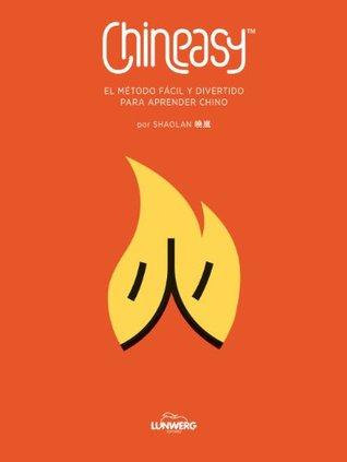 CHINEASY. El método fácil y divertido para aprender chino