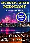 Murder After Midnight (Northwest Cozy Mystery, #4)