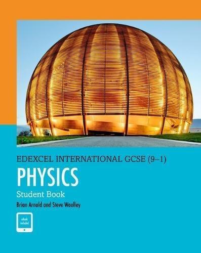 Edexcel International GCSE Physics Student's Book