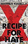 Recipe for Hate (The X Gang, #1)