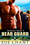 Bear Guard (Enforcer Bears, #5)