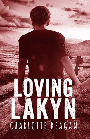 Loving Lakyn by Charlotte Reagan
