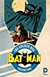 Batman: The Golden Age, Vol. 1