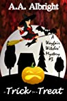 A Trick for a Treat (A Wayfair Witches' Cozy Mystery #3)