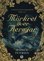 Mörkret över Aerwiar (Wingfeather, #1)