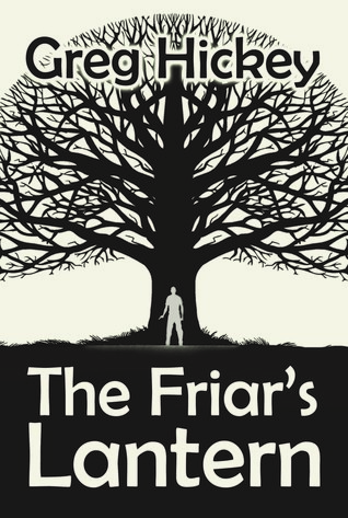 The Friar's Lantern (The Friar's Lantern, #1)