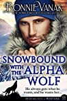 Snowbound with the Alpha Wolf (Werewolves of Montana, #11)