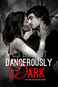 Dangerously Dark