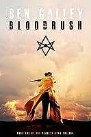 Bloodrush (The Scarlet Star Trilogy #1)