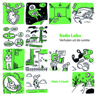 Radio Laika – Verhalen uit de ruimte by Niels 't Hooft