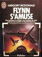 Flynn s'amuse (Flynn, #1)